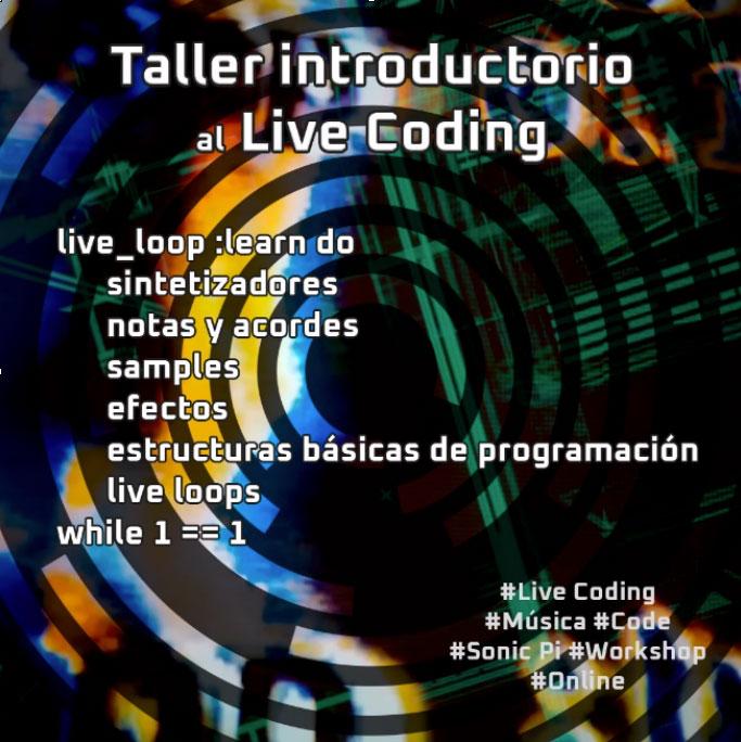 Taller-introducción-al-Live-Coding-con-Sonic-Pi-Medialab-Prado-Interactivas